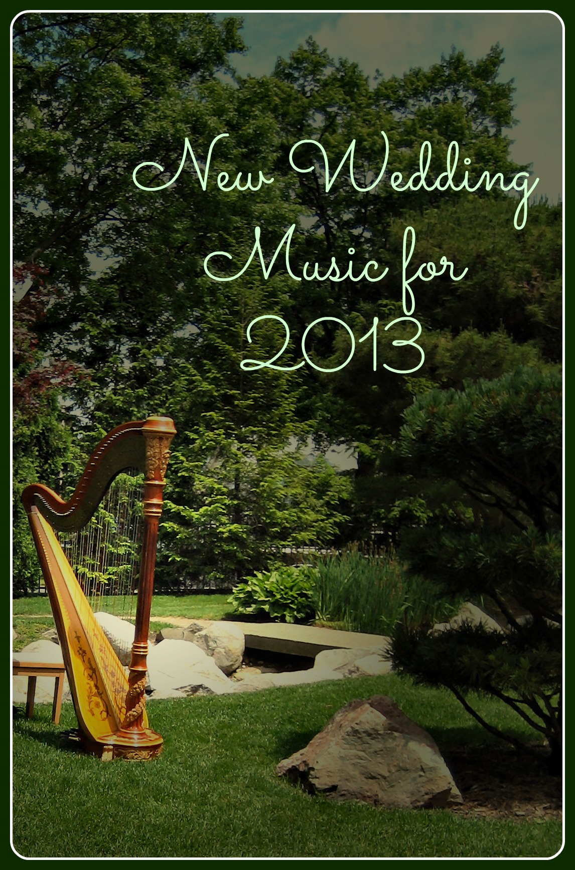 New Wedding Music Harp 2013
